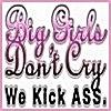 Big Girls Don`t Cry