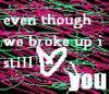 still ♥ you