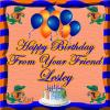 Happy Birthday From Your Friend Lesley